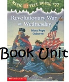 Magic Tree House Revolutionary War on Wednesday Unit (Book # 22)