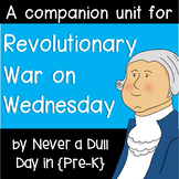 Magic Tree House: Revolutionary War on Wednesday Unit