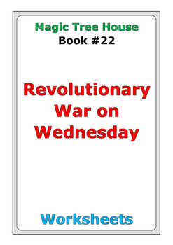 "Magic Tree House ""Revolutionary War on Wednesday"" worksheets"