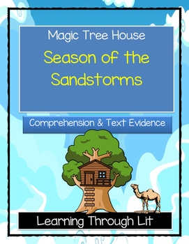Magic Tree House SEASON OF THE SANDSTORMS Comprehension & Citing Evidence