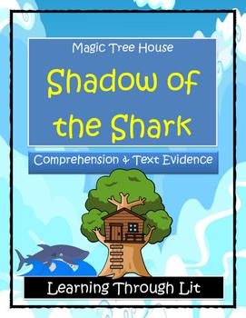 Magic Tree House SHADOW OF THE SHARK Comprehension & Citin