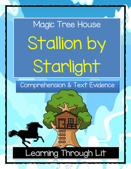 Magic Tree House STALLION BY STARLIGHT Comprehension & Citing Evidence