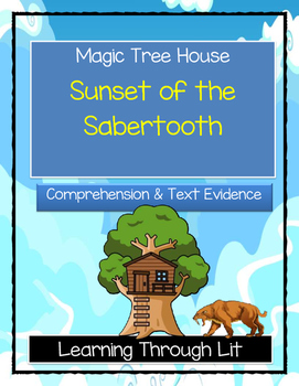 Magic Tree House SUNSET OF THE SABERTOOTH Comprehension &