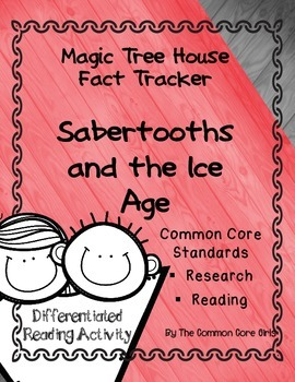 Sabertooths and the Ice Age- Magic Tree House: Differentiated Activity
