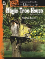 Magic Tree House Series: An Instructional Guide for Literature