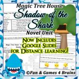Magic Tree House - Shadow of the Shark Novel Unit