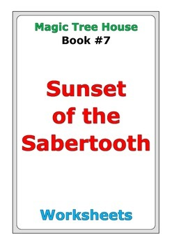 """Magic Tree House """"Sunset of the Sabertooth"""" worksheets"""