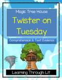 Magic Tree House TWISTER ON TUESDAY Comprehension & Citing Evidence