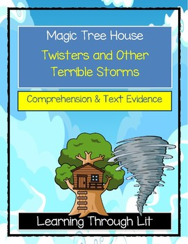 Magic Tree House TWISTERS AND OTHER TERRIBLE STORMS - Comprehension
