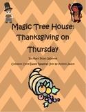 Magic Tree House Thanksgiving on Thursday Common Core Reading Unit