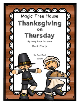 Magic Tree House Thanksgiving on Thursday Story Pack
