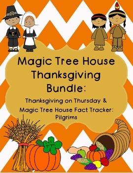 Magic Tree House Thanksgiving on Thursday and Pilgrims Bundle
