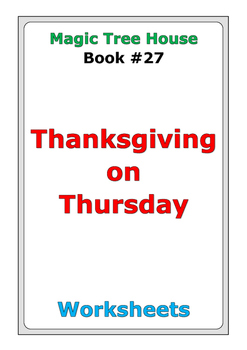 "Magic Tree House ""Thanksgiving on Thursday"" worksheets"