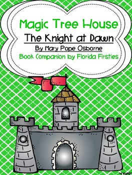 The Knight at Dawn #2 Magic Tree House Book Companion