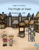 Magic Tree House: The Knight at Dawn Common Core Reading Unit