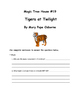 Magic Tree House:Tigers at Twilight #19 Mary Pope Osborne Comprehension Packet