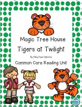 Magic Tree House Tigers at Twilight Reading Unit