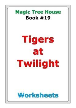 "Magic Tree House ""Tigers at Twilight"" worksheets"