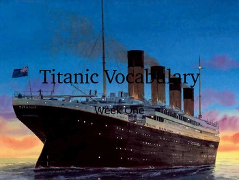 Magic Tree House Titanic Vocabulary PowerPoint 1 of 2