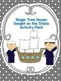 Magic Tree House: Tonight on the Titanic Activity Pack