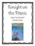 Magic Tree House: Tonight on the Titanic - Literature Study