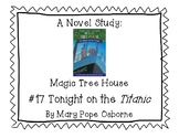 Magic Tree House Tonight on the Titanic Novel Study