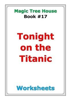 "Magic Tree House ""Tonight on the Titanic"" worksheets"