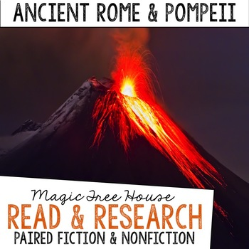 Ancient Rome & Pompeii Magic Tree House Fiction and Nonfiction Paired Reading
