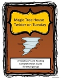 Magic Tree House: Twister on Tuesday Comprehension Questions
