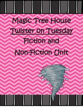 Magic Tree House Twister on Tuesday Fiction and Non-Fiction Book Study