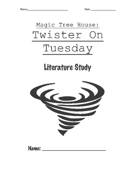 Magic Tree House - Twister on Tuesday Literature Study
