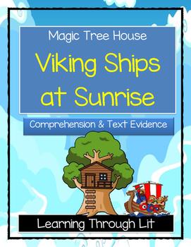 Magic Tree House VIKING SHIPS AT SUNRISE Comprehension & Citing Evidence