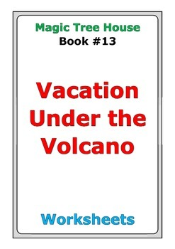 "Magic Tree House ""Vacation Under the Volcano"" worksheets"