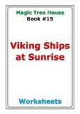 "Magic Tree House ""Viking Ships at Sunrise"" worksheets"
