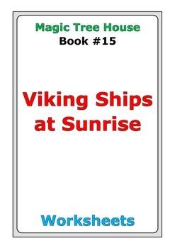 "Magic Tree House ""Viking Ships at Sunrise"" worksheets"