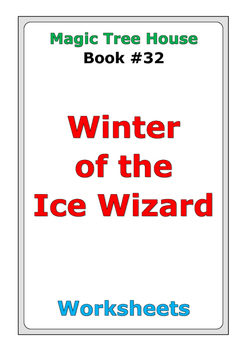 """Magic Tree House """"Winter of the Ice Wizard"""" worksheets"""