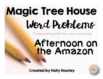 Magic Tree House Word Problems-Afternoon on the Amazon