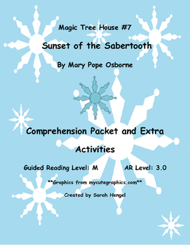 Magic Tree House:Sunset of the Sabertooth Mary Pope Osborne Comprehension Packet