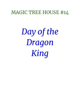 Magic Tree house #14 Day of the Dragon King comprehension check