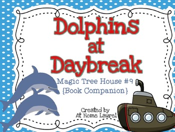 Magic Tree house #9 Dolphins at Daybreak Book Companion