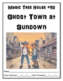 Magic Tree House 10 Ghost Town at Sundown independent reading comprehension