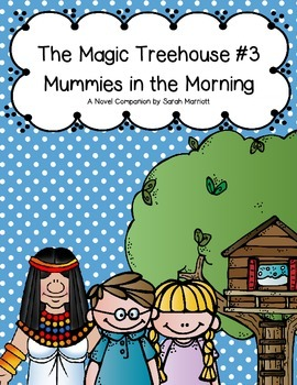 Magic Treehouse #3: Mummies in the Morning Book Guide
