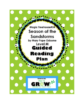Magic Treehouse #34: Season of the Sandstorms Guided Reading Plan