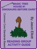 Magic Treehouse - Dinosaurs Before Dark Reading Group Acti