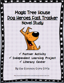 Magic Tree House Dog Heroes:Nonfiction Novel Study~Howard