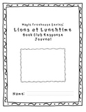 Magic Treehouse - Lions at Lunchtime Book Response Journal
