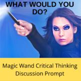Magic Wand WWYD Critical Thinking Activity