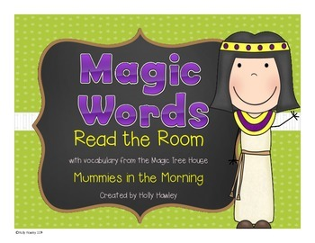 Magic Word- Read the Room Mummy theme