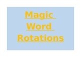 Magic Word Rotations