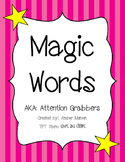 Magic Words-Attention Grabbers